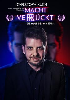 Plakat zur Show Christoph Kuch Macht Verrückt