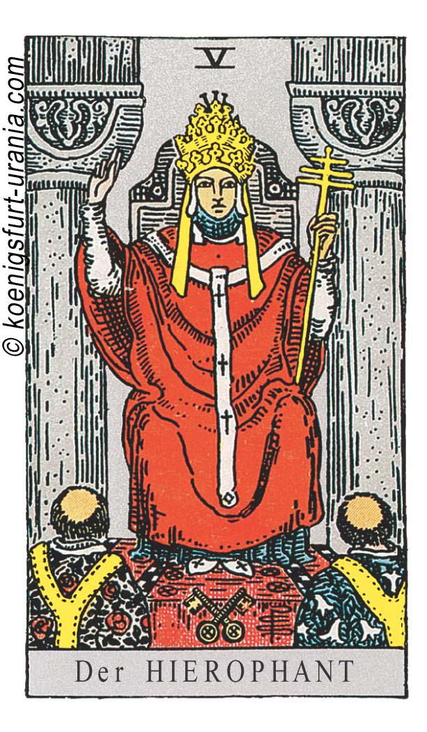 Der Hierophant / Hohepriester im Tarot für Liebe, Beruf, Seelenpartner & Dualseelen
