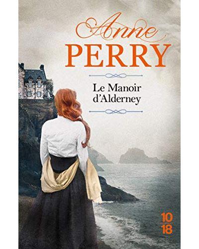 Le manoir d'Alderney (Anne Perry)