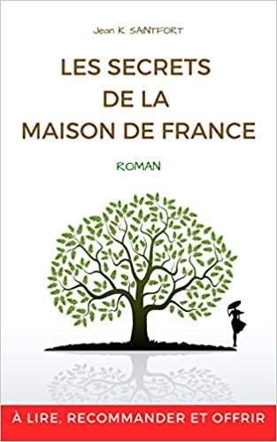 Les secrets de la maison de France (Jean K. Saintfort)