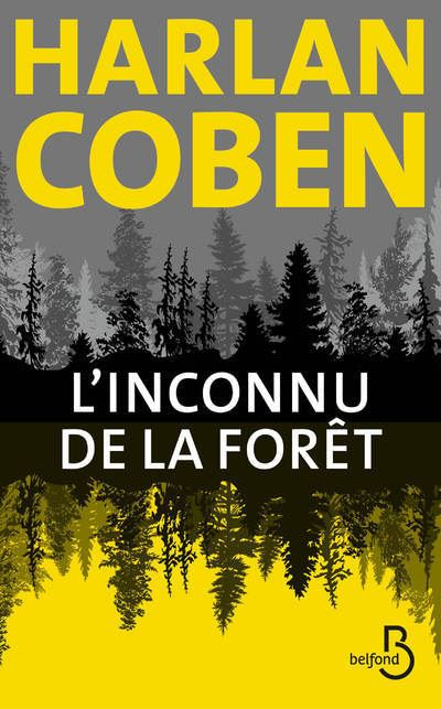 L'inconnu de la forêt (Harlan Coben)
