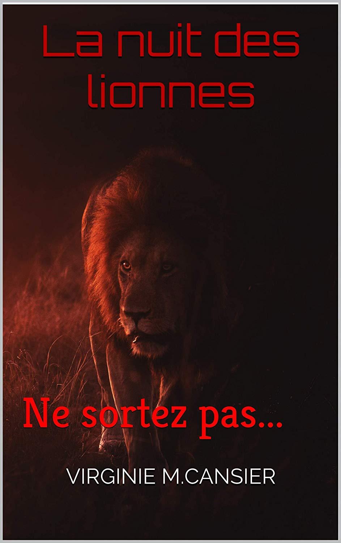 La nuit des lionnes (V. Cansier)