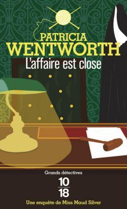 L'affaire est close (Patricia Wentworth)
