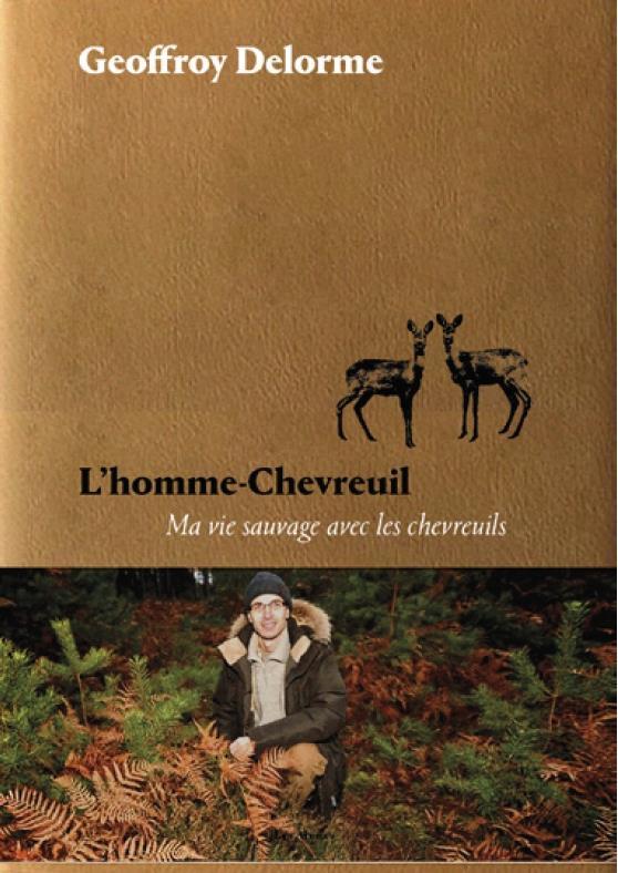 L'homme-chevreuil (Geoffroy Delorme)