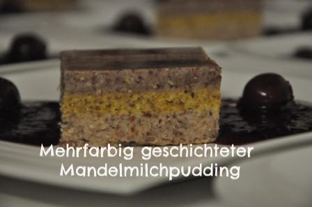 Mehrfarbiger Schichtpudding aus Mandelmilch