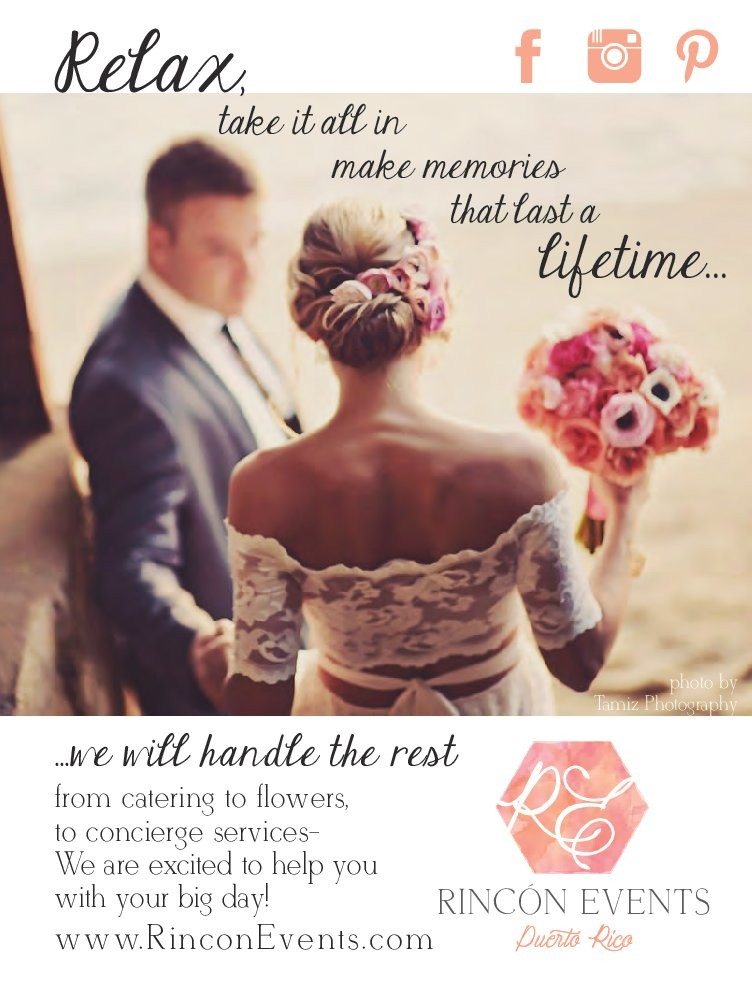 Rincon Events We Take Pride In Being A Full Service Event Company Offering The Best Of Wedding Coordination Design Flowers And Catering For Destination