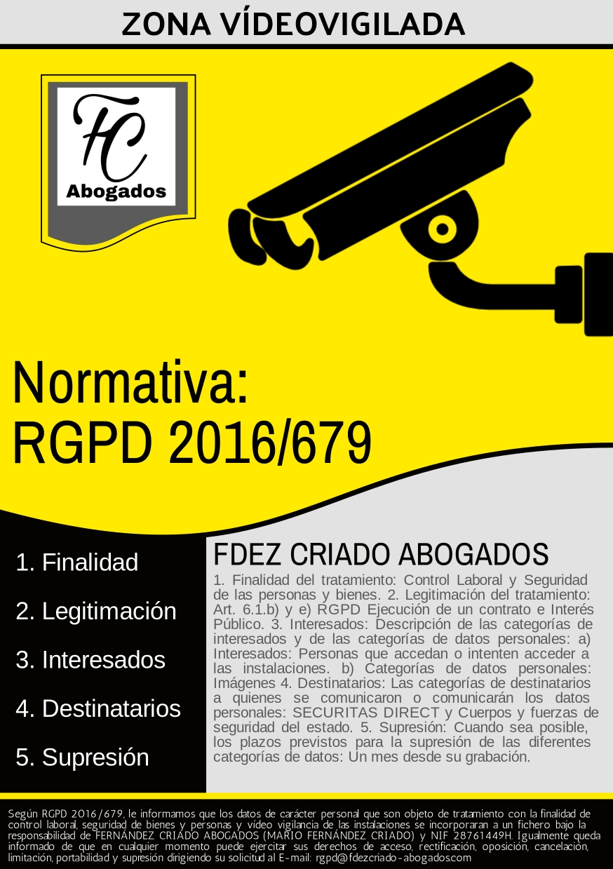 Cartel Zona VídeoVigilada de conformidad con el RGPD 2016 / 679 UE