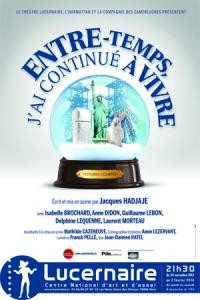 Spectacle Entre temps j'ai continué à vivre au théâtre du Lucernaire