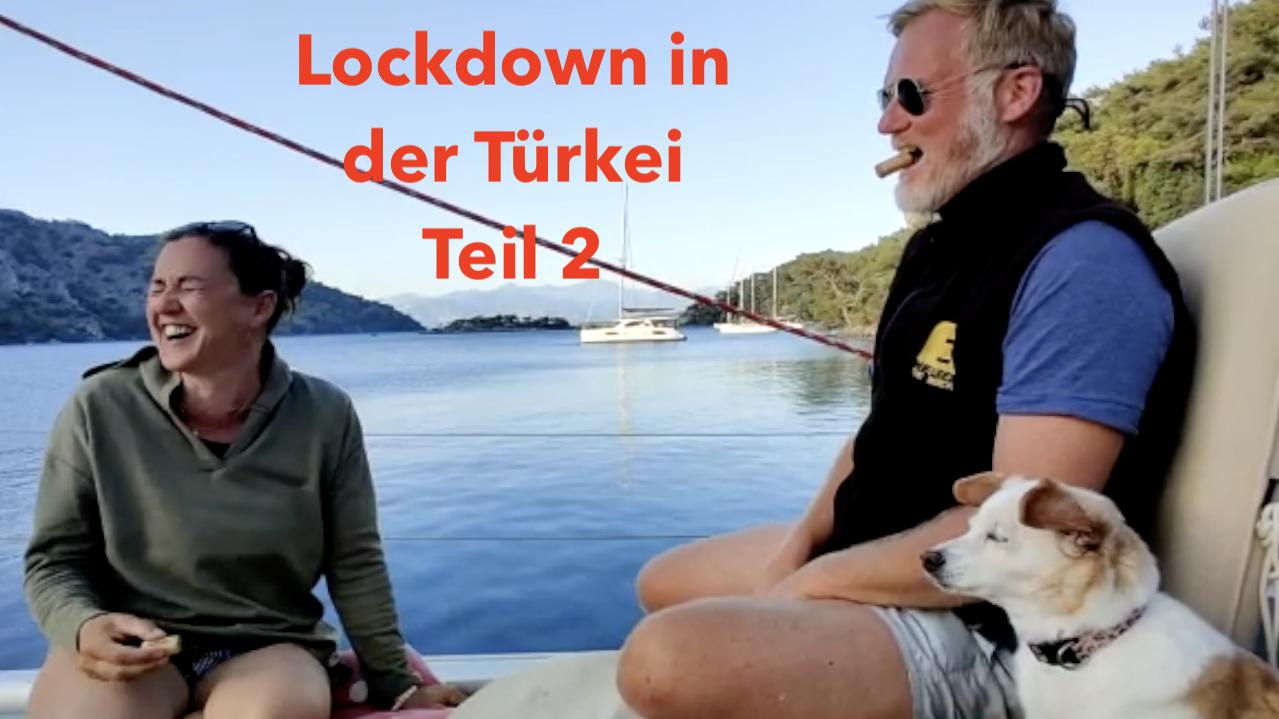 Lockdown in der Türkei, Teil 2