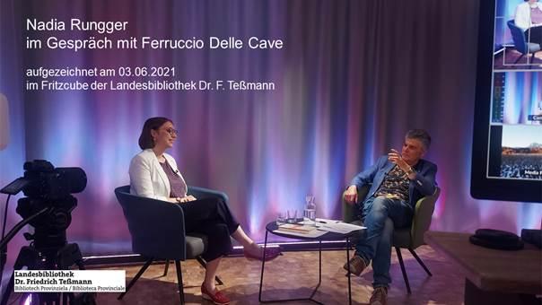 Nadia Rungger im Gespräch mit Ferruccio Delle Cave. Landesbibliothek Dr. F. Teßmann