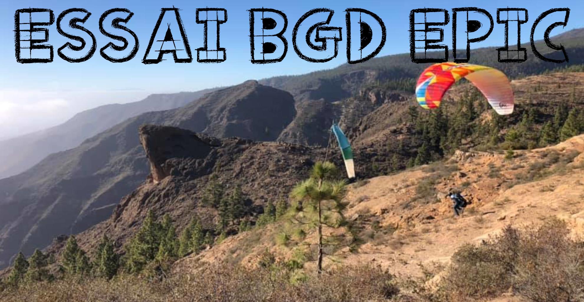 Essai BGD Epic