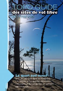 Topo guide des sites de parapentes du quart sud-ouest de la France