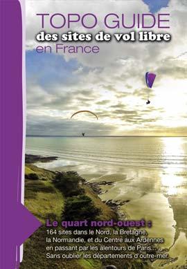 Topo guide des sites de parapentes du quart nord-ouest de la France