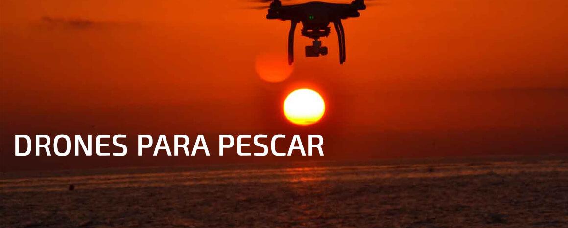 Drones para pescar - drones para la pesca