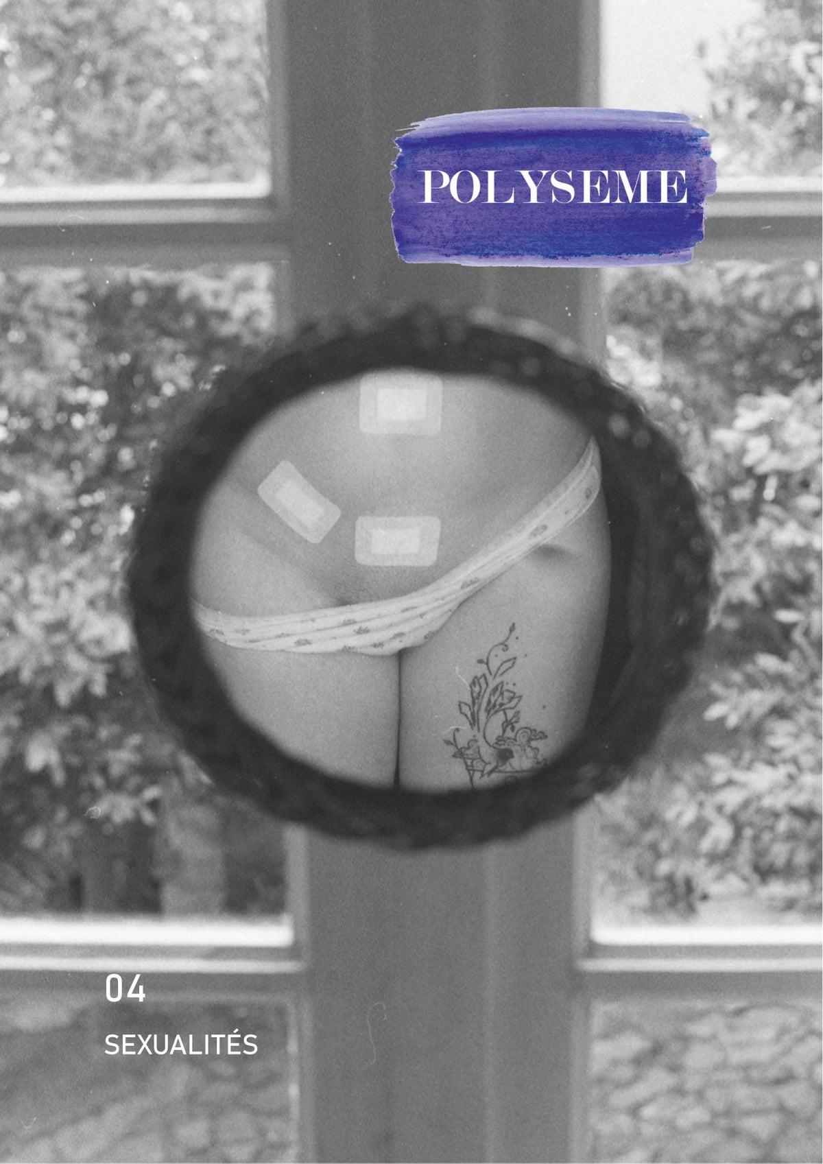 Polysème n°4, Magazine indépendant autour des sexualités de 328 pages, 21x29.7cm, Polysème, 2020