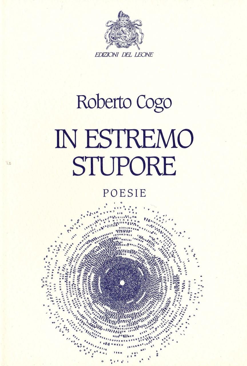 """""""L'esperienza di Roberto Cogo si muove costantemente tra racconto è illuminazione: tra un'immagine scheggiata, puntiforme, balenantee e un'immagine invece distesa, panoramica."""" Dalla quarta di copertina di Paolo Ruffilli, 2002"""