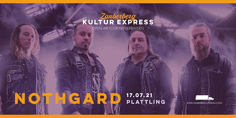 PREVIEW | Nothgard | KULTUREXPRESS Platting | 17.07.2021