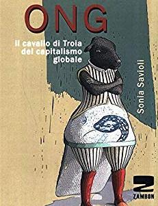 ONG. Il cavallo di Troia del capitalismo globale
