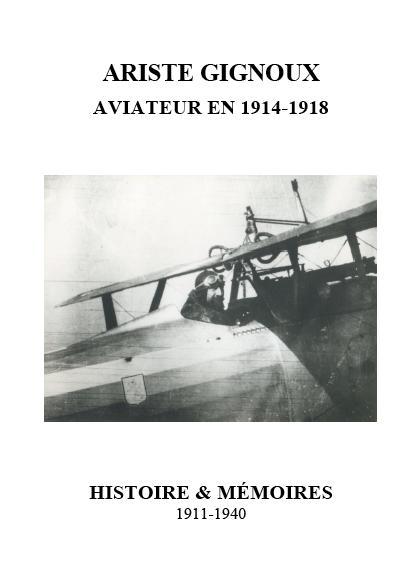 Ariste Gignoux aviateur 1914-1918, typographie, mise en pages, suivi imprimerie