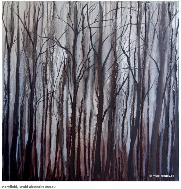Acrylgemälde Wald abstrakt, Größe 50 x 50 x ca 4cm, Jahr 2015, Preis 400€
