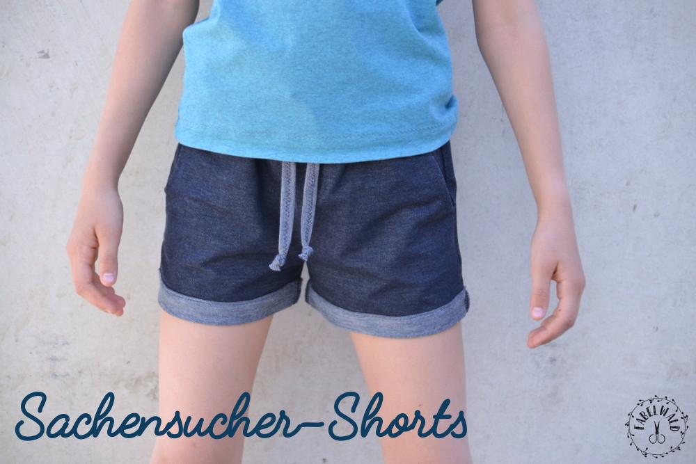 Es ist wieder Zeit für die Sachensucher-Shorts! (Mit neuem Tutorial)