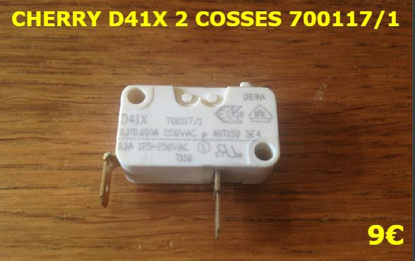 MICRO-SWITCH : CHERRY D41X 2 COSSES 700117/1