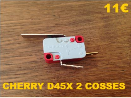 MICRO-SWITCH : CHERRY D45X 2 COSSES