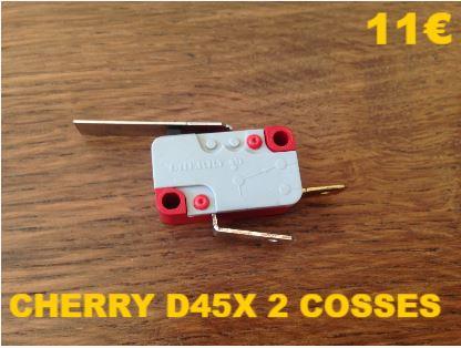 MICRO-SWITCH : CHERRY D45X 2 COSSES
