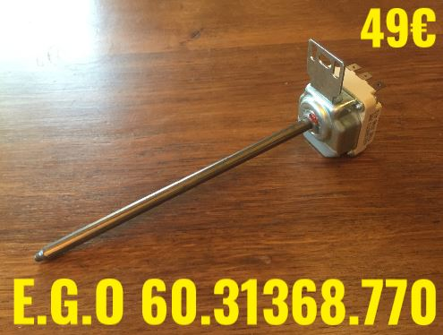 THERMOSTAT DE CUISSON : E.G.O 60.31368.770