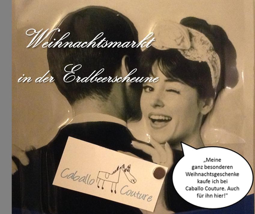 Caballo Couture; Weihnachtsmarkt; Erdbeerscheune; Moitzfeld; Geschenkidee; Weihnachten