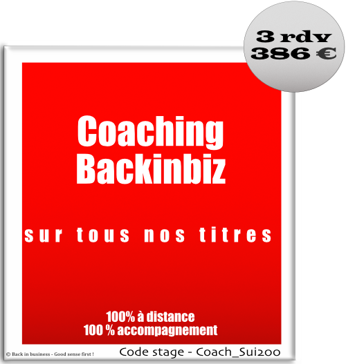 Coaching Backinbiz sur tous nos titres, 100% à distance, 100% accompagnement - contrôle de gestion - Formation professionnelle Inter / intra entreprise - Back in business - Good sense first !