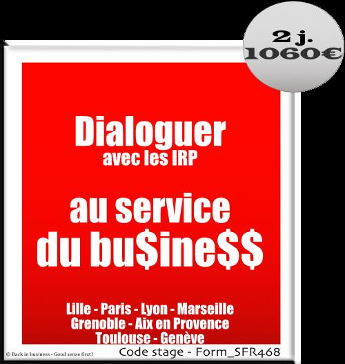 Dialoguer avec les partenaires sociaux au service du business - dialogue social - irp - Formation professionnelle Inter / intra entreprise - Back in business - Good sense first !