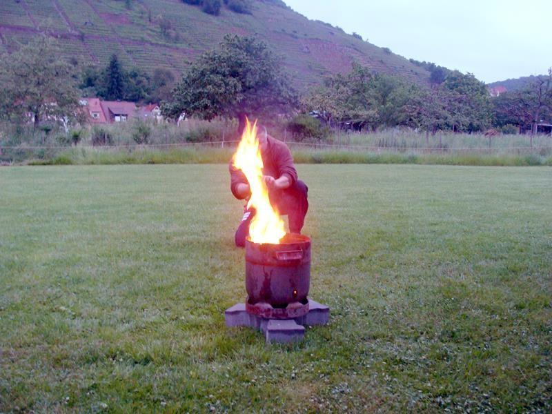 Und nun der Einsatz des Feuerfasses.