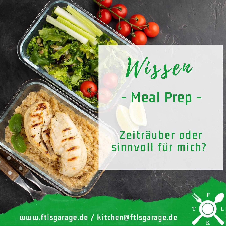 Meal Prep - Zeiträuber oder sinnvoll für mich?