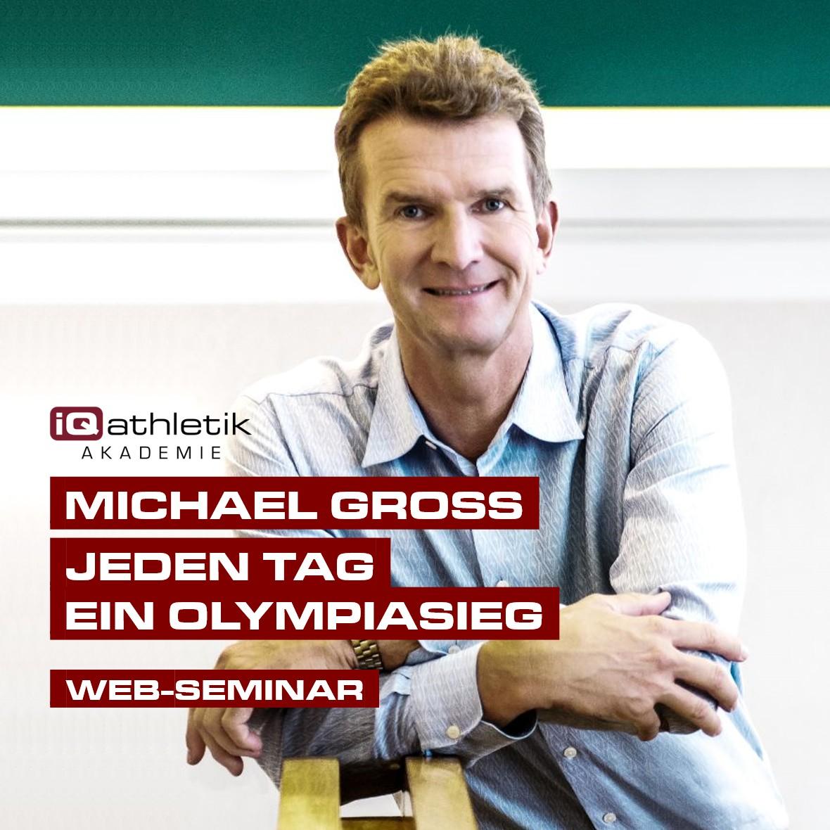 Web-Seminar mit Michael Groß: Jeden Tag ein Olympiasieg. Nachhaltig auf der Erfolgsspur bleiben (am 23.03.2021)