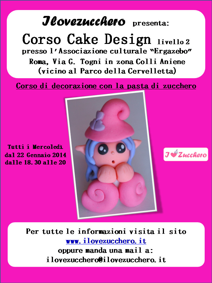 Corsi Cake Design Roma Sud : Corso Cake Design livello 2 Colli Aniene - Ilovezucchero ...