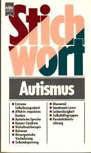 Stichwort Autismus: ISBN-10: 3453060431