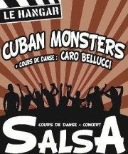 Cuban Monsters@Le Hangar