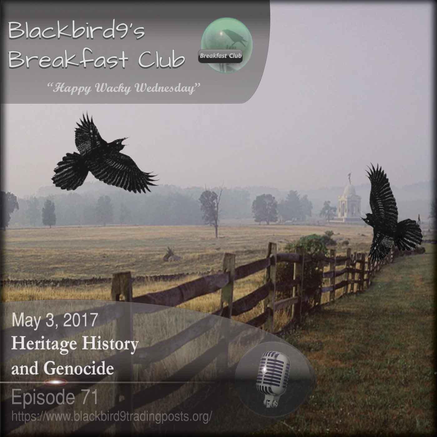 Heritage, History and Genocide  - Blackbird9