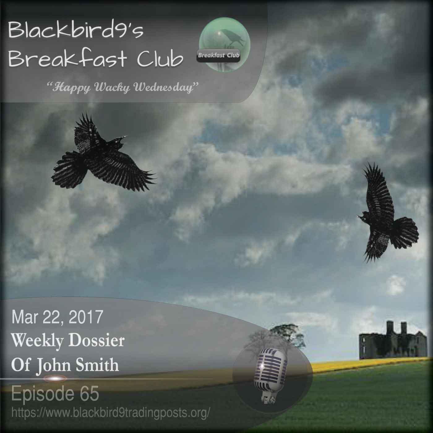 Weekly Dossier Of John Smith - Blackbird9