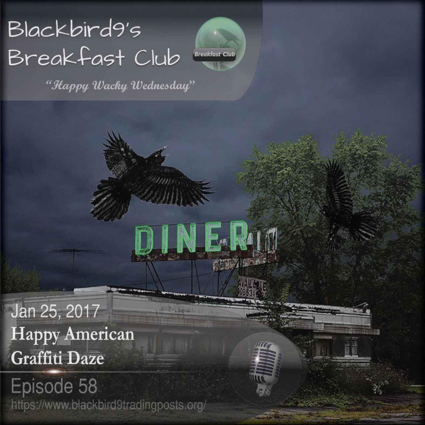 Happy American Graffiti Daze - Blackbird9