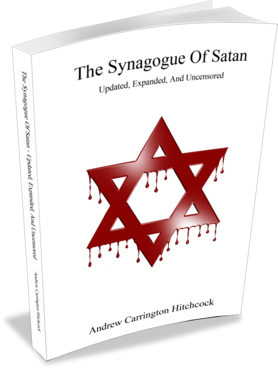 The Synagogue Of Satan - Updated - Andrew Carrington Hitchcock