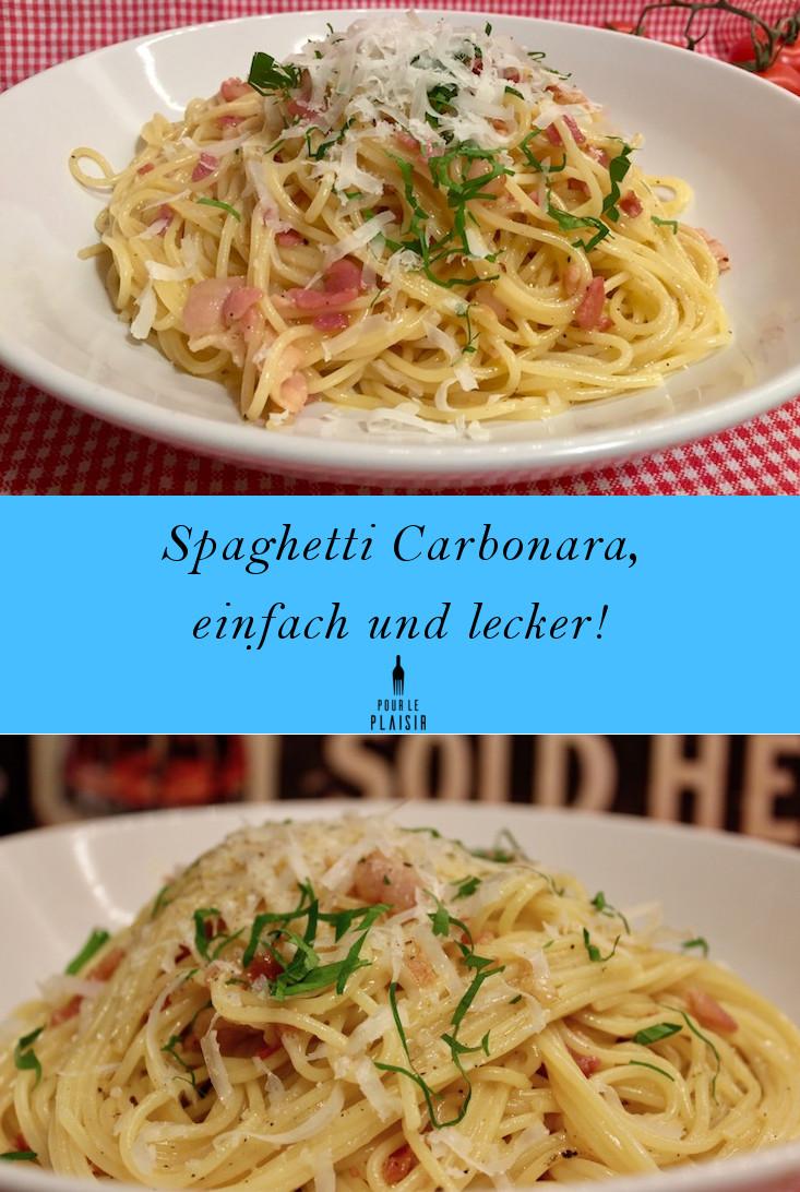 Spaghetti Carbonara Rezept, einfach und lecker wie in Italien