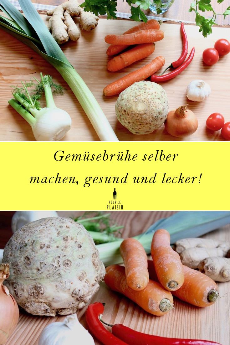 Gemüsebrühe selber machen, lecker und gesund!