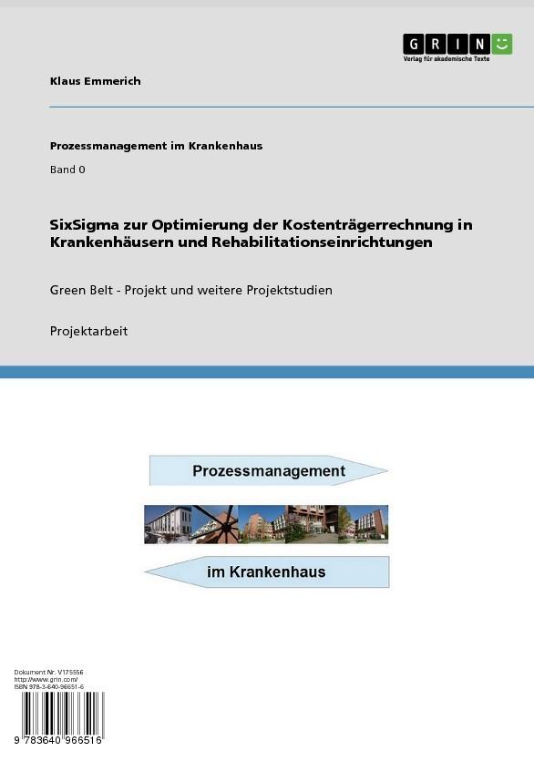 Statistisches Sixsigma Projekt Prozessmanagement Im Krankenhaus