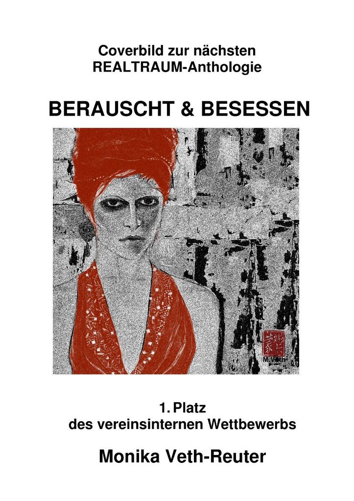 """Ein Bild von Monika Veth wurde auch für unsere 2. Anthologie """"Beraucht&Besessen"""" (Herbst 2013) ausgewählt"""