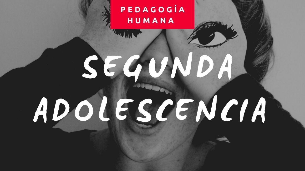 LA SEGUNDA ADOLESCENCIA