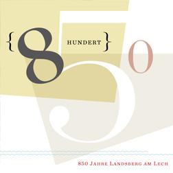 850 Jahre Landsberg