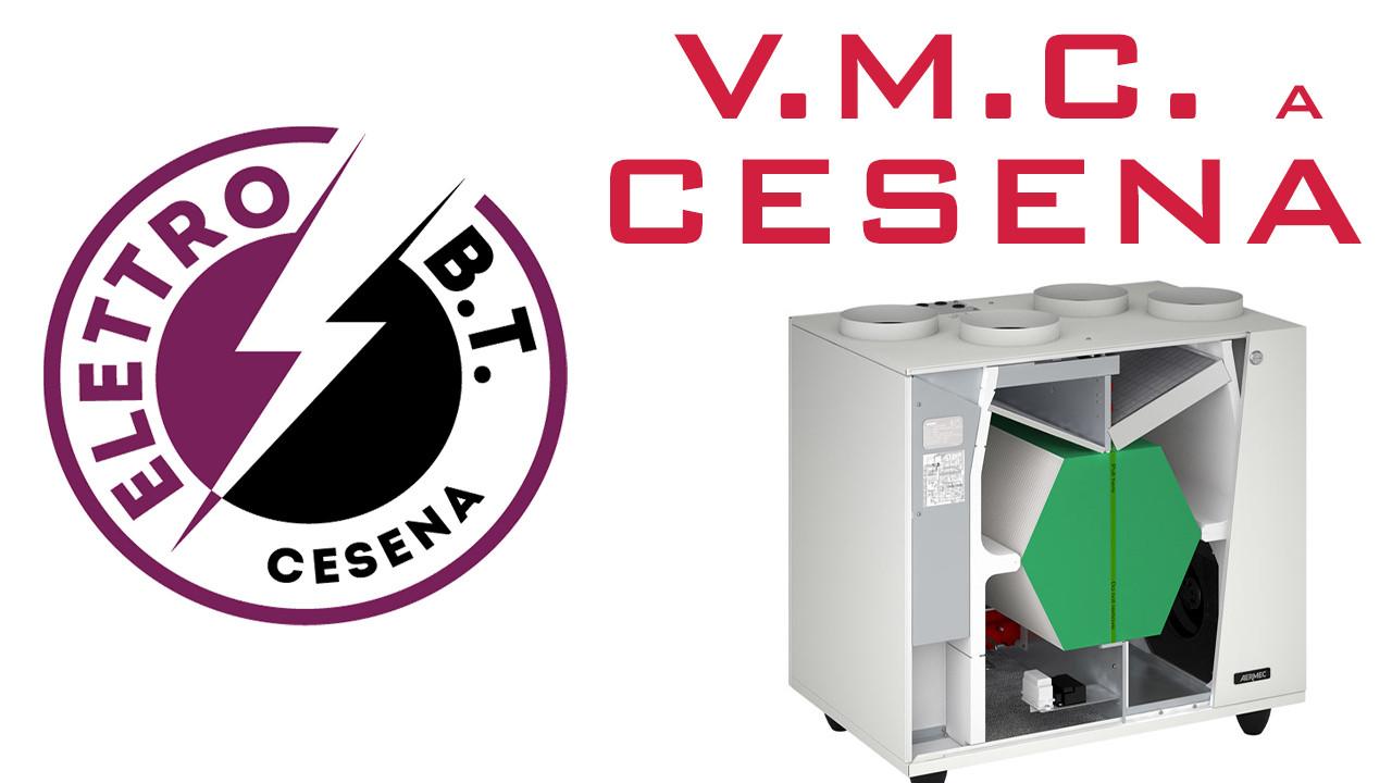 VMC Ventilazione Meccanica Controllata a Cesena