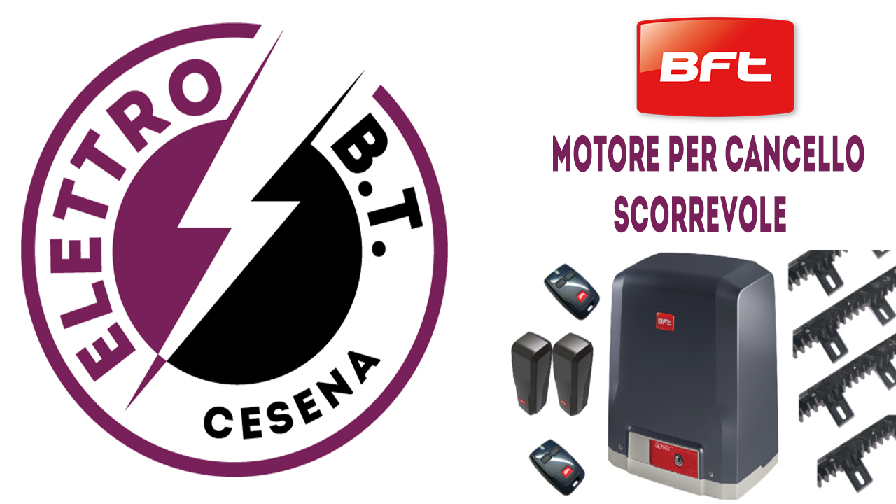 Motorizzazione BFT Cesena Cancello Scorrevole Deimos Ultra BT A400